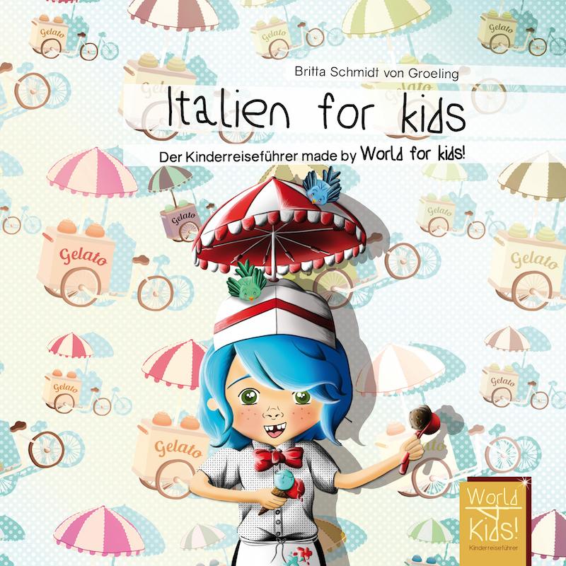 Italien für Kids, ein Reiseführer nur für Kinder